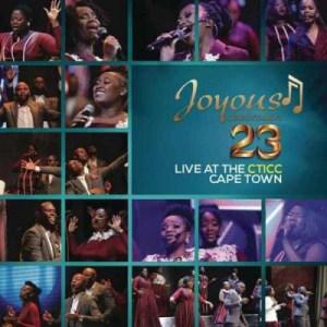 Joyous Celebration 23 (Live at the CTICC Cape Town) BY Joyous Celebration X Kholiwe Ganca